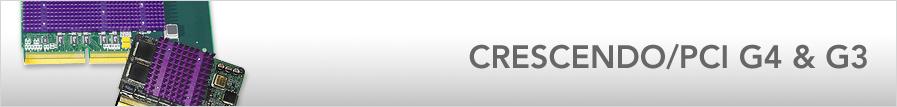 Crescendo/PCI G3 & G4