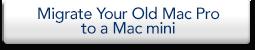 Migreren van uw oude Mac Pro met een Mac mini